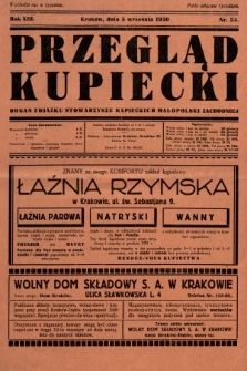 Przegląd Kupiecki : organ Związku Stowarzyszeń Kupieckich Małopolski Zachodniej. 1930, nr34