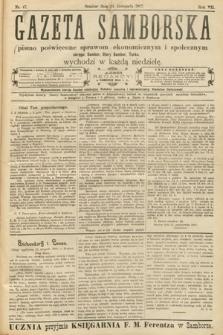 Gazeta Samborska : pismo poświęcone sprawom ekonomicznym i społecznym okręgu: Sambor, Stary Sambor, Turka. 1907, nr47