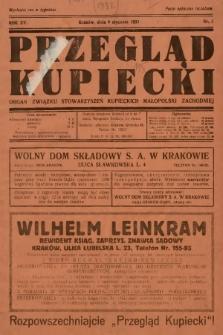 Przegląd Kupiecki : organ Związku Stowarzyszeń Kupieckich Małopolski Zachodniej. 1932, nr1