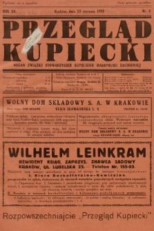 Przegląd Kupiecki : organ Związku Stowarzyszeń Kupieckich Małopolski Zachodniej. 1932, nr3