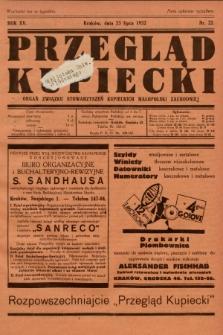 Przegląd Kupiecki : organ Związku Stowarzyszeń Kupieckich Małopolski Zachodniej. 1932, nr22