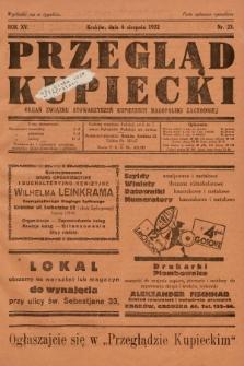 Przegląd Kupiecki : organ Związku Stowarzyszeń Kupieckich Małopolski Zachodniej. 1932, nr23