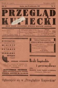Przegląd Kupiecki : organ Związku Stowarzyszeń Kupieckich Małopolski Zachodniej. 1932, nr31