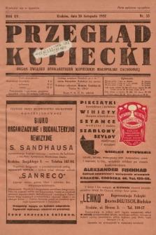 Przegląd Kupiecki : organ Związku Stowarzyszeń Kupieckich Małopolski Zachodniej. 1932, nr33