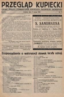Przegląd Kupiecki : organ Związku Stowarzyszeń Kupieckich Małopolski Zachodniej. 1928, nr7