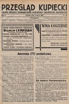 Przegląd Kupiecki : organ Związku Stowarzyszeń Kupieckich Małopolski Zachodniej. 1928, nr10