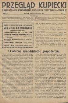 Przegląd Kupiecki : organ Związku Stowarzyszeń Kupieckich Małopolski Zachodniej. 1928, nr43