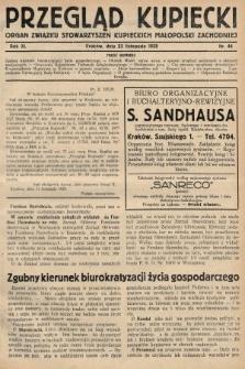 Przegląd Kupiecki : organ Związku Stowarzyszeń Kupieckich Małopolski Zachodniej. 1928, nr44