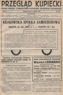 Przegląd Kupiecki : organ Związku Stowarzyszeń Kupieckich Małopolski Zachodniej. 1928, nr47