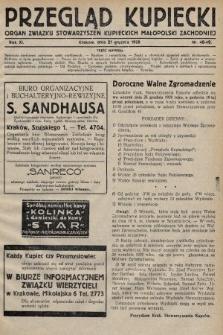 Przegląd Kupiecki : organ Związku Stowarzyszeń Kupieckich Małopolski Zachodniej. 1928, nr48-49