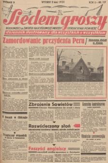 Siedem Groszy : dziennik ilustrowany dla wszystkich o wszystkiem : wiadomości ze świata - najciekawsze procesy - sensacyjna powieść. 1933, nr119 (Wydanie D)