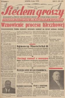 Siedem Groszy : dziennik ilustrowany dla wszystkich o wszystkiem : wiadomości ze świata - najciekawsze procesy - sensacyjna powieść. 1933, nr123 (Wydanie D)