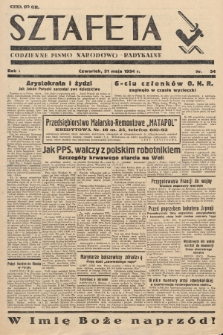 Sztafeta : codzienne pismo narodowo-radykalne. 1934, nr34