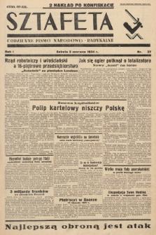 Sztafeta : codzienne pismo narodowo-radykalne. 1934, nr37