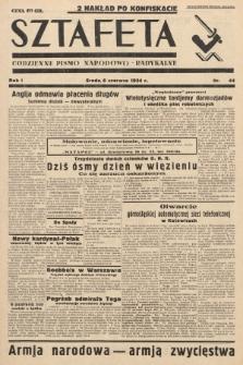 Sztafeta : codzienne pismo narodowo-radykalne. 1934, nr44