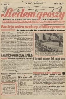 Siedem Groszy : dziennik ilustrowany dla wszystkich o wszystkiem : wiadomości ze świata - najciekawsze procesy - sensacyjna powieść. 1933, nr191 (Wydanie D E)