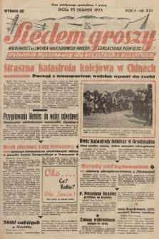 Siedem Groszy : dziennik ilustrowany dla wszystkich o wszystkiem : wiadomości ze świata - najciekawsze procesy - sensacyjna powieść. 1933, nr231 (Wydanie D E)