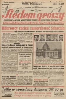 Siedem Groszy : dziennik ilustrowany dla wszystkich o wszystkiem : wiadomości ze świata - najciekawsze procesy - sensacyjna powieść. 1933, nr235 (Wydanie D)