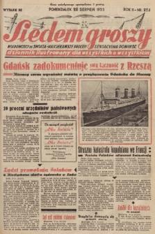 Siedem Groszy : dziennik ilustrowany dla wszystkich o wszystkiem : wiadomości ze świata - najciekawsze procesy - sensacyjna powieść. 1933, nr236 (Wydanie D E)