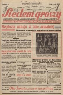 Siedem Groszy : dziennik ilustrowany dla wszystkich o wszystkiem : wiadomości ze świata - najciekawsze procesy - sensacyjna powieść. 1933, nr239 (Wydanie D)
