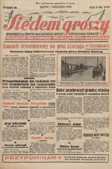 Siedem Groszy : dziennik ilustrowany dla wszystkich o wszystkiem : wiadomości ze świata - najciekawsze procesy - sensacyjna powieść. 1933, nr240 (Wydanie D E)