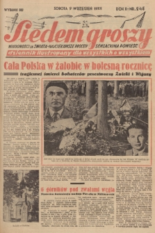 Siedem Groszy : dziennik ilustrowany dla wszystkich o wszystkiem : wiadomości ze świata - najciekawsze procesy - sensacyjna powieść. 1933, nr248 (Wydanie D E)