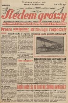 Siedem Groszy : dziennik ilustrowany dla wszystkich o wszystkiem : wiadomości ze świata - najciekawsze procesy - sensacyjna powieść. 1933, nr261 (Wydanie D E)