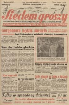 Siedem Groszy : dziennik ilustrowany dla wszystkich o wszystkiem : wiadomości ze świata - najciekawsze procesy - sensacyjna powieść. 1933, nr263 (Wydanie D E)