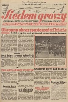 Siedem Groszy : dziennik ilustrowany dla wszystkich o wszystkiem : wiadomości ze świata - najciekawsze procesy - sensacyjna powieść. 1933, nr267 (Wydanie D)