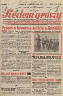 Siedem Groszy : dziennik ilustrowany dla wszystkich o wszystkiem : wiadomości ze świata - najciekawsze procesy - sensacyjna powieść. 1933, nr281 (Wydanie D)