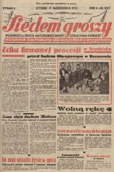 Siedem Groszy : dziennik ilustrowany dla wszystkich o wszystkiem : wiadomości ze świata - najciekawsze procesy - sensacyjna powieść. 1933, nr287 (Wydanie D)