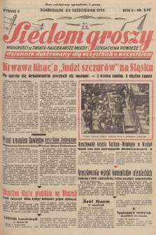Siedem Groszy : dziennik ilustrowany dla wszystkich o wszystkiem : wiadomości ze świata - najciekawsze procesy - sensacyjna powieść. 1933, nr293 (Wydanie D)