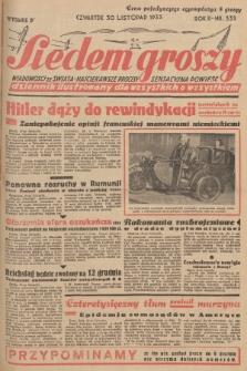 Siedem Groszy : dziennik ilustrowany dla wszystkich o wszystkiem : wiadomości ze świata - najciekawsze procesy - sensacyjna powieść. 1933, nr331 (Wydanie D)