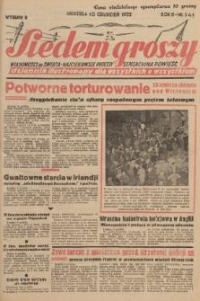 Siedem Groszy : dziennik ilustrowany dla wszystkich o wszystkiem : wiadomości ze świata - najciekawsze procesy - sensacyjna powieść. 1933, nr341 (Wydanie D)