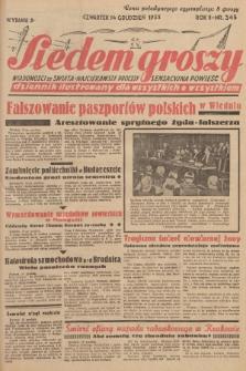 Siedem Groszy : dziennik ilustrowany dla wszystkich o wszystkiem : wiadomości ze świata - najciekawsze procesy - sensacyjna powieść. 1933, nr345 (Wydanie D)