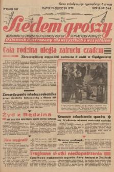 Siedem Groszy : dziennik ilustrowany dla wszystkich o wszystkiem : wiadomości ze świata - najciekawsze procesy - sensacyjna powieść. 1933, nr346 (Wydanie D E G)