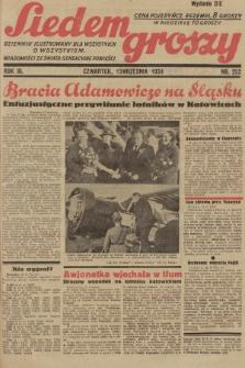 Siedem Groszy : dziennik ilustrowany dla wszystkich o wszystkiem : wiadomości ze świata - sensacyjne powieści. 1934, nr252 (Wydanie D E)