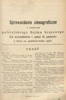 [Kadencja IX, sesja I, pos. 22] Sprawozdanie Stenograficzne z Rozpraw Galicyjskiego Sejmu Krajowego. 22.Posiedzenie 1.Sesyi IX. Peryodu