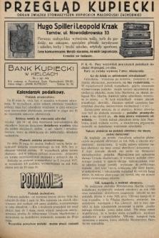 Przegląd Kupiecki : organ Związku Stowarzyszeń Kupieckich Małopolski Zachodniej. 1927, nr18