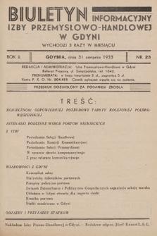 Biuletyn Informacyjny Izby Przemysłowo-Handlowej w Gdyni. 1933, nr23