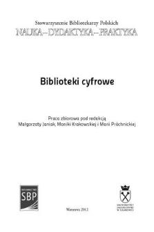 Biblioteki cyfrowe : praca zbiorowa
