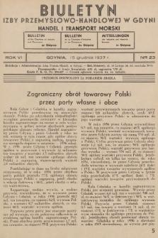 Biuletyn Izby Przemysłowo-Handlowej w Gdyni : handel i transport morski. 1937, nr23