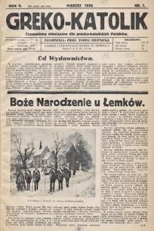 Greko - Katolik : czasopismo miesięczne dla grecko-katolickich Polaków. 1934, nr1