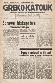 Greko - Katolik : czasopismo miesięczne dla grecko-katolickich Polaków. 1934, nr4