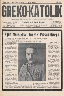 Greko - Katolik : czasopismo miesięczne dla grecko-katolickich Polaków. 1935, nr5