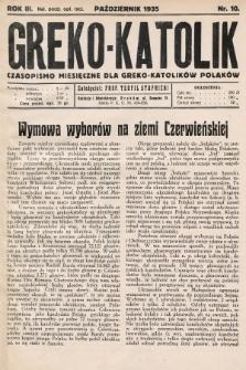 Greko - Katolik : czasopismo miesięczne dla greko-katolików Polaków. 1935, nr 10