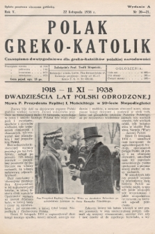 Polak Greko - Katolik : czasopismo dwutygodniowe dla greko-katolików polskiej narodowości. 1938, nr 20-2120-21 (Wydanie A)