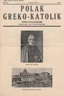 Polak Greko - Katolik : dwutygodnik. 1939, nr 4