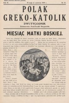 Polak Greko - Katolik : dwutygodnik. 1939, nr 10