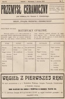 """Przemysł Ceramiczny : organ """"Związku Przemysłu Ceramicznego"""". 1913, nr7"""